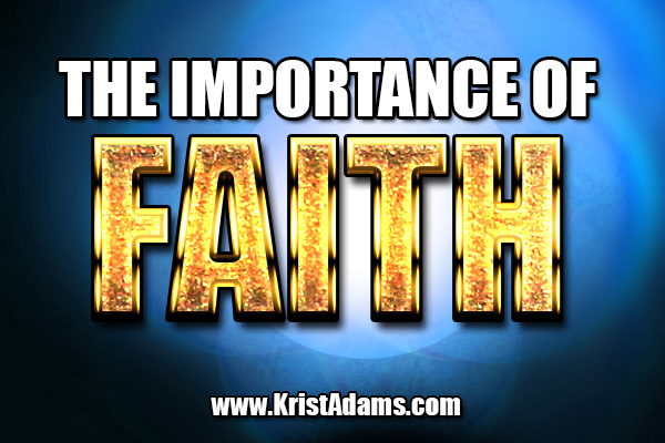 The importance of having faith