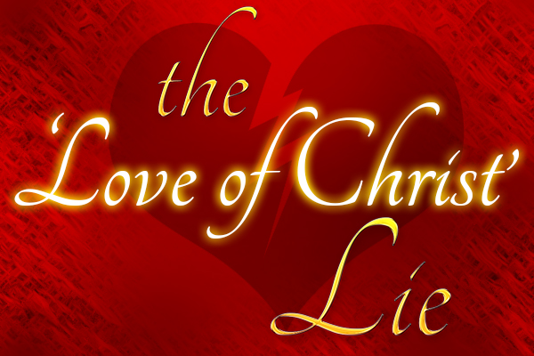 The Love of Christ lie