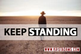 keep standing